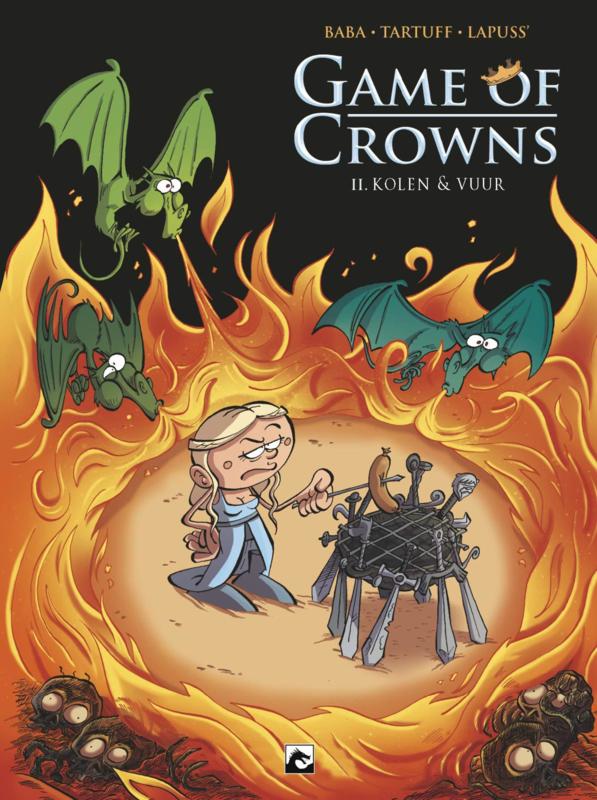 Game of Crowns 2, Kolen en Vuur