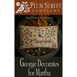 Plum Street Samplers - George Decorates for Martha