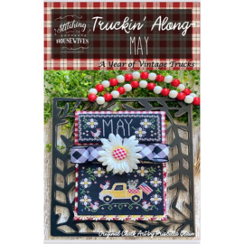 Stitching with the Housewives - Truckin' Along - May