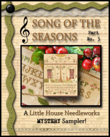 Little House Needleworks - Song of the Season (Mystery Sampler - part III)