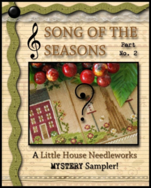 Little House Needleworks - Song of the Season (Mystery Sampler - part II)