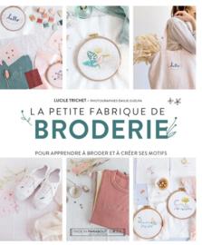 """Livre - """"La petite fabrique de Broderie"""""""