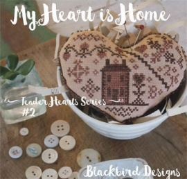 Blackbird Designs - My heart is home (Tender Hearts Series nr. 2)