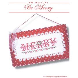 JBW - Be Merry