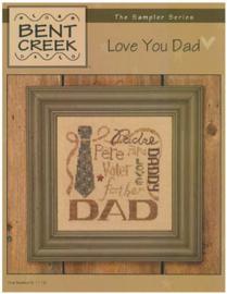 Bent Creek - Love you Dad