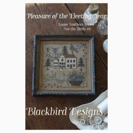 Blackbird Designs - Pleasure of the Fleeting Year (Loose Feathers  - For the Birds nr. 6)