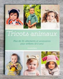 Boek - Tricots animaux (plus de 35 vêtements et accessoires pour enfants (0-3 ans))