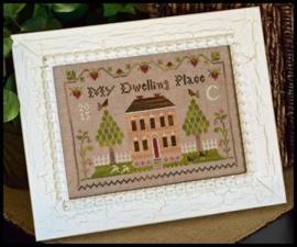 Little House Needleworks - Dwelling Place Sampler