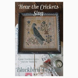 Blackbird Designs - Hear the Crickets Sing (Loose Feathers  - For the Birds nr. 7)
