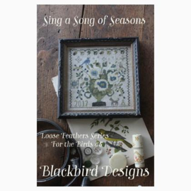 Blackbird Designs - Sing a Song of Seasons (Loose Feathers  - For the Birds nr. 5)