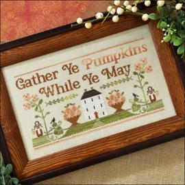Little House Needleworks - Gather Ye Pumpkins