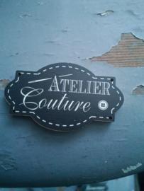 """Atelier Bonheur du Jour - Tekstbord  """"Atelier Couture"""""""