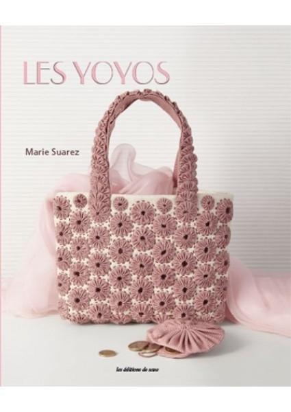 """Livre - """" Les Yoyos"""" (Marie Suarez)"""