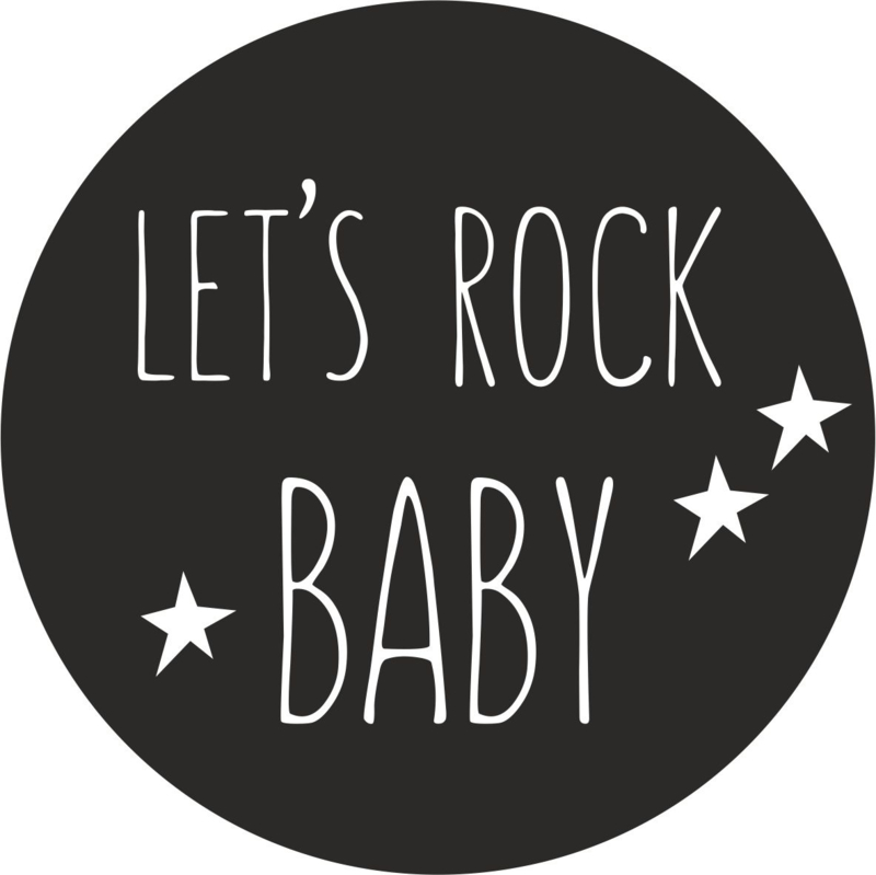 Let's rock baby