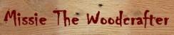 Missie The Woodcrafter