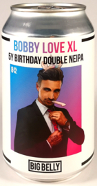 Big Belly Brewing ~ Bobby Love XL 33cl can