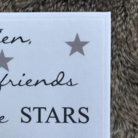 Canvasdoek Friends are like stars