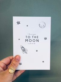 """To the moon& back card"""