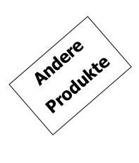 Klicken Sie hier für unsere anderen Produkte: