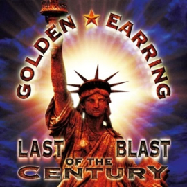 Golden Earring - Last Blast of the Century (PRE ORDER) (3LP)