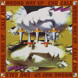 Brian Eno / John Cale - Wrong Way Up (LP)