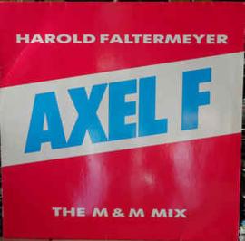 "Harold Faltermeyer – Axel F (The M&M Mix) (12"" Single) T30"