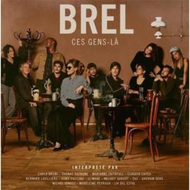 Jacques Brel.=trib= - Brel Ces Gens-la (LP)