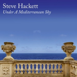 Steve Hackett - Under a Mediterranean Sky (2LP+CD)
