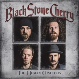 Black Stone Cherry - Human Condition (LP)