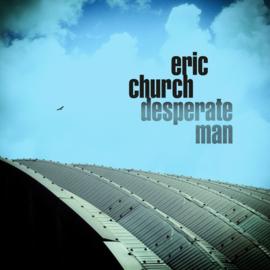 Eric Church – Desperate Man (LP)