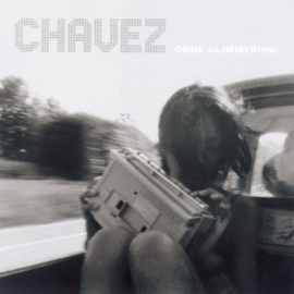 Chavez – Gone Glimmering (LP)