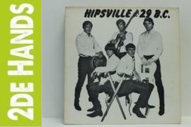 Various – Hipsville 29 B.C. (LP) H70
