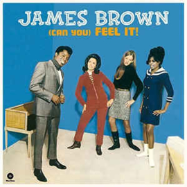 James Brown & The Famous Flames – (Can You) Feel It (LP)