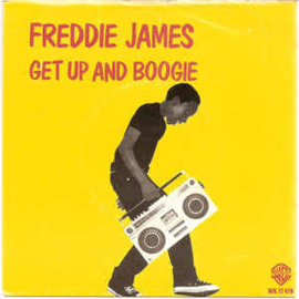 """Freddie James – Get Up And Boogie  (7"""" Single) S90"""