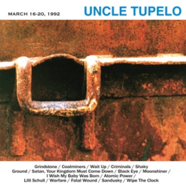 Uncle Tupleo - March 16-20, 1992 (PRE ORDER) (LP)