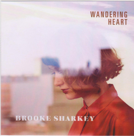 Brooke Sharkey – Wandering Heart (LP)