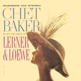 Chet Baker - Chet Baker Plays the Best of Lerner & Loewe (LP)