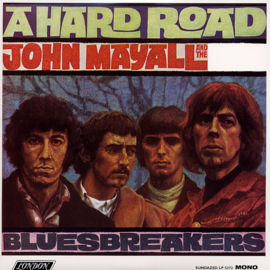 John Mayall & The Bluesbreakers – A Hard Road (LP)