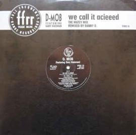 "D. Mob – We Call It Acieeed (12"" Single) T20"