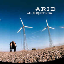 Arid - All Is Quiet Now (LP)
