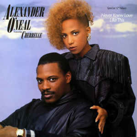 """Alexander O'Neal Featuring Cherrelle – Never Knew Love Like This (12"""" Single) T30"""