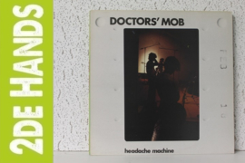 Doctors' Mob ‎– Headache Machine (LP) A70