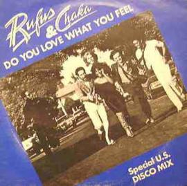 """Rufus & Chaka Khan – Do You Love What You Feel / Dancin' Mood (12"""" Single) T20"""