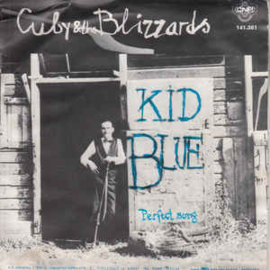 "Cuby & The Blizzards ‎– Kid Blue (7"" Single) S70"
