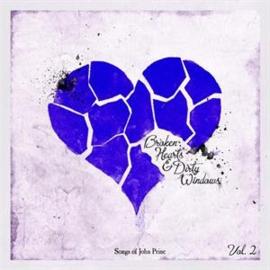 Various - Broken Hearts & Dirty Windows: Songs of John Prine, Vol.2 (PRE ORDER) (LP)