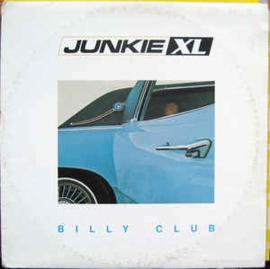"""Junkie XL – Billy Club (12"""" Single) T30"""
