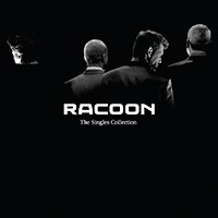 Racoon - The Singles Collection (2LP+CD)
