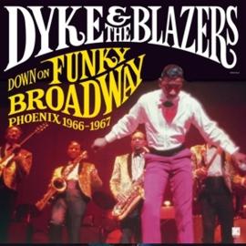 Dyke & The Blazers - Down On Funky Broadway: Phoenix (1966-1967) (2LP)