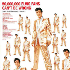 Elvis Presley – 50,000,000 Elvis Fans Can't Be Wrong (Elvis' Gold Records, Vol. 2) (LP)