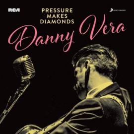 Danny Vera – Pressure Makes Diamonds -DE- (LP)